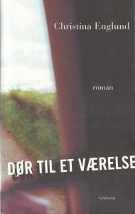 Dør til et værelse, Gyldendal (2008)